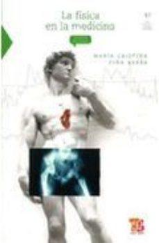 Portada de La Fisica En La Medicina