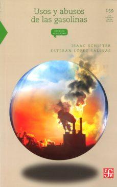 Portada de Usos Y Abusos De Las Gasolinas (2ª Ed.)