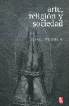 Portada de Arte, Religion Y Sociedad