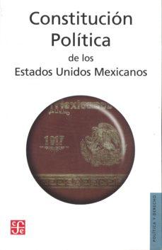Portada de Constitucion Politica De Los Estados Unidos Mexicanos (2ª Ed.)