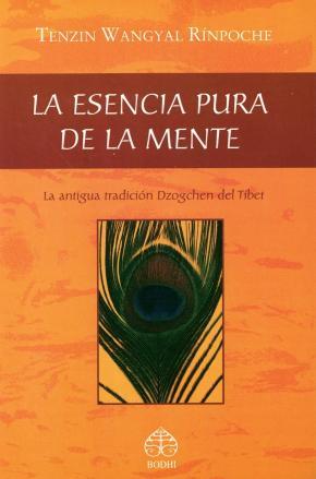 Portada de La Esencia Pura De La Mente: La Anigua Tradicion Dzogchen Del Tib Et