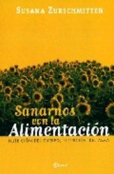 Portada de Sanarnos Con La Alimentacion