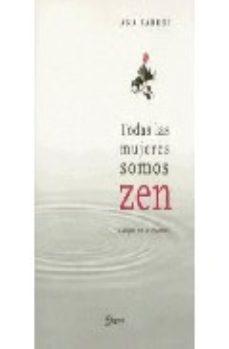 Portada de Todas Las Mujeres Somos Zen
