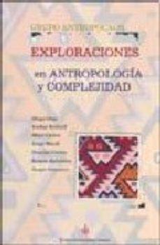 Portada de Exploraciones En Antropologia Y Complejidad