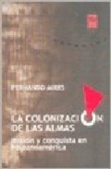 Portada de La Colonizacion De Las Almas