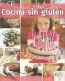 Portada de Practica Y Deliciosa Cocina Sin Gluten