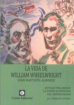 Portada de La Vida De William Wheelwright