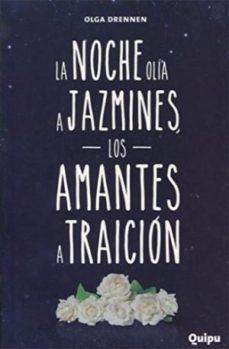 Portada de La Noche Olia A Jazmines, Los Amantes A Traicion