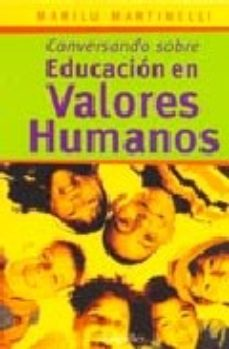 Portada de Conversando Sobre Educacion En Valores Humanos