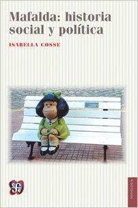 Portada de Mafalda: Historia Social Y Politica