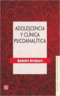 Portada de Adolescencia Y Clinica Psicoanalitica