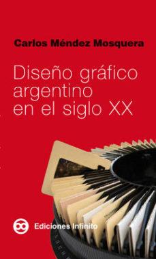 Portada de Diseño Grafico Argentino En El Siglo Xx
