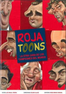 Portada de Roja Toons: La Otra Cara De Los Campeones Del Mundo